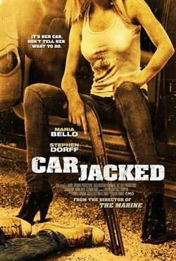 Carjacked - Cướp cạn 2011