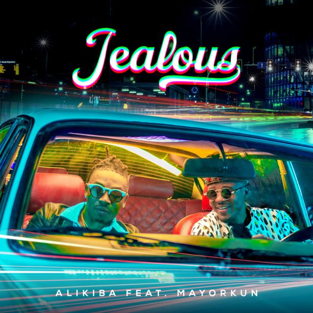 AUDIO   Alikiba Ft Mayorkun - Jealous   Mp3 DOWNLOAD