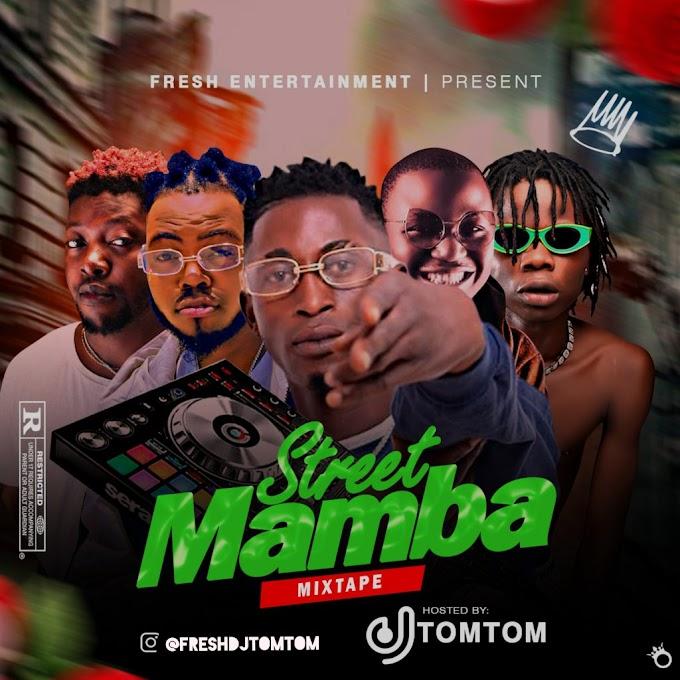 [Dj Mix] Dj TomTom – Street Mamba Mixtape