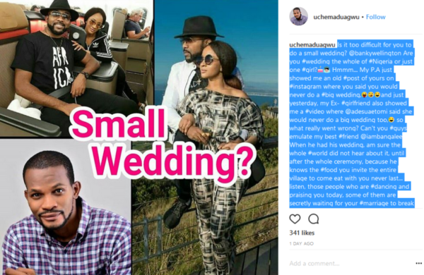 """Are You Wedding The Whole Nigeria Or Just One Girl?"" – Uche Maduagwu Slams Banky W"