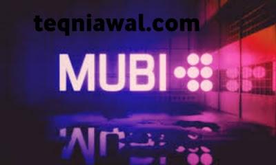 Mubi - تطبيقات لمشاهدة الانمي 2021 بدون انترنت