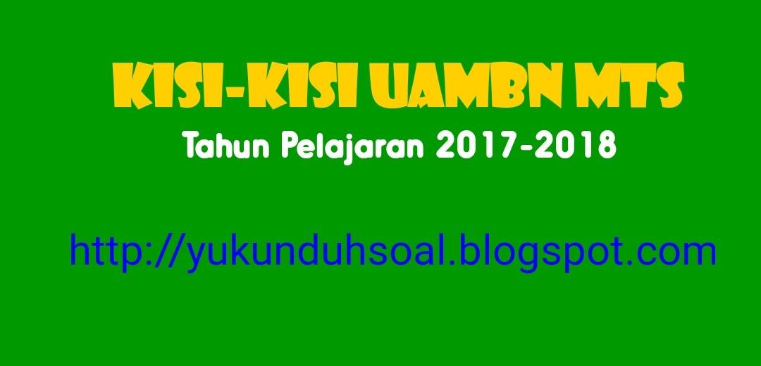 Download Kisi Kisi Uambn Ski Mts Tahun Pelajaran 2017 2018 Soal Soal