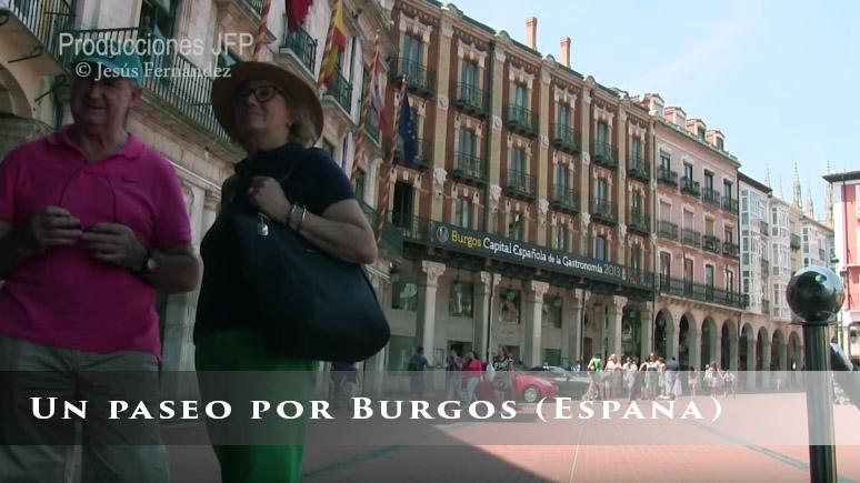 Un paseo por Burgos (España)