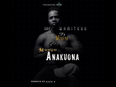 Audio | Nay Wa Mitego ft. Mtafya - Mungu Anakuona | Download