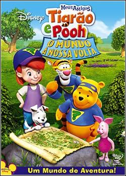 asfadgfhjjbn Meus Amigos Tigrão e Pooh O Mundo à Nossa Volta Dublado