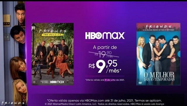 A Reunião de Friends + Todas as 10 temporadas de Friends a partir de R$ 9,95/Mês com HBOMAX até 31 de julho