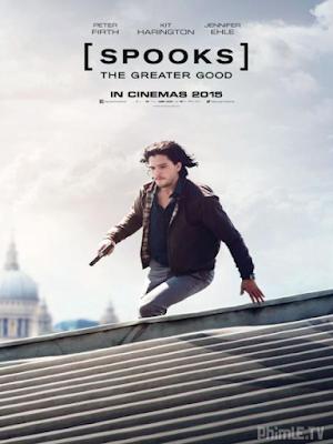 Phim Điệp viên siêu đẳng - Spooks: The Greater Good (2015)