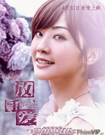 Buông Tay Tình Yêu - Let Go For Love poster