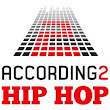 According 2 Hip Hop