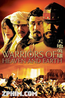 Thiên Địa Anh Hùng - Warriors of Heaven and Earth (2003) Poster