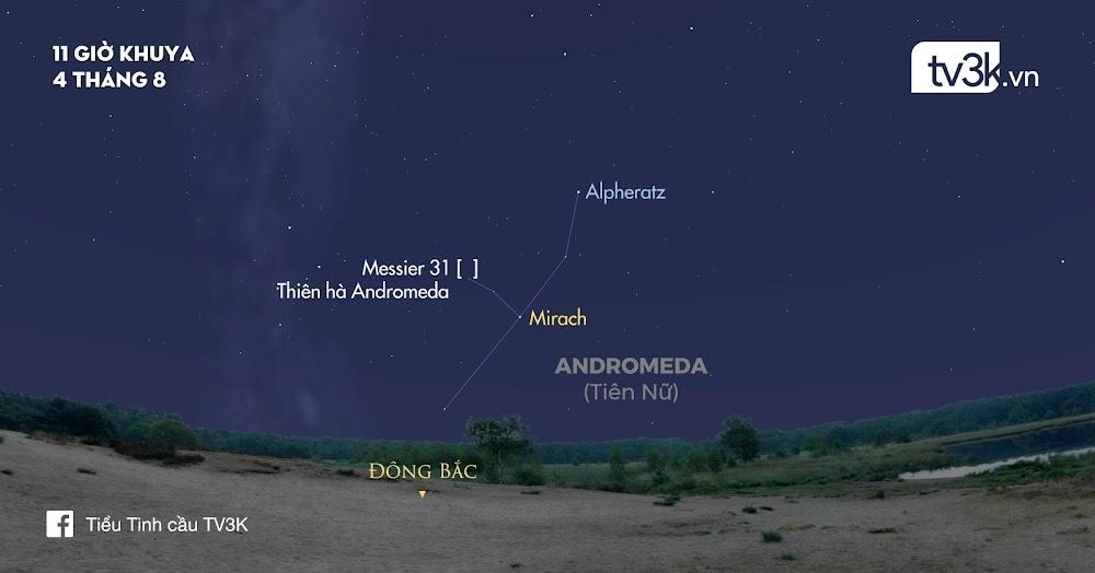 Bầu trời đêm nay - 04/08/2017: Quan sát chòm sao Andromeda cùng thiên hà cùng tên.