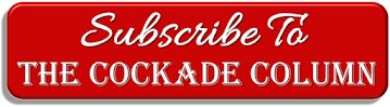 Subscribe to the Cockade Column