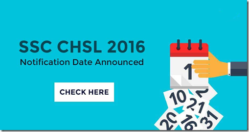 SSC CHSL 2016 Notification out