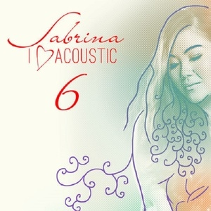 [Full Album] Sabrina - I Love Acoustic 6