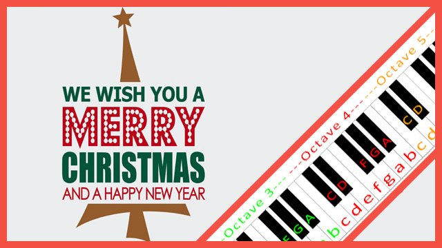 Wish You Merry Christmas Piano Notes.We Wish You A Merry Christmas Piano Letter Notes