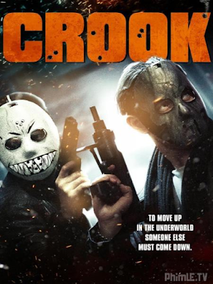 Phim Tội Phạm - Crook (2013)
