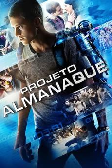 Baixar Filme Projeto Almanaque (2015) Dublado Torrent Grátis