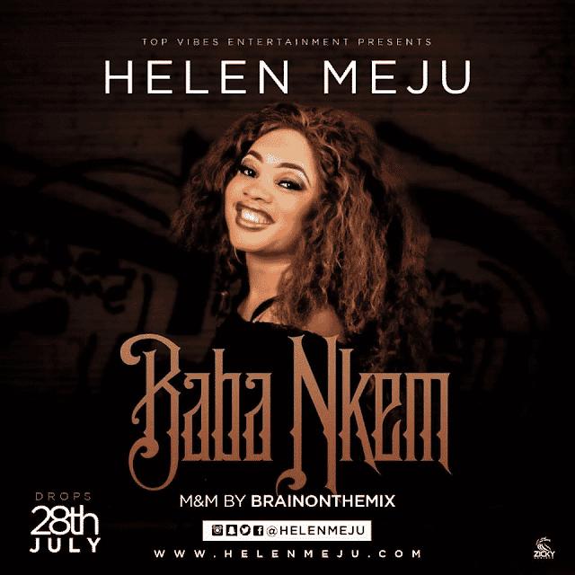 """[ Video] Helen Meju – """" Baba Nkem """"   @ helenmeju"""