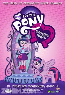 Những Cô Gái Equestria - My Little Pony: Equestria Girls (2013) Poster