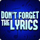 Don't Forget the Lyrics 8.0.2