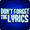 Don't Forget the Lyrics file APK Free for PC, smart TV Download