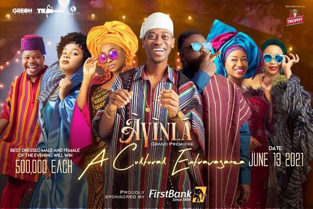 FirstBank's Sponsored Movie, 'Ayinla', Premieres This Sunday In Lagos ~Omonaijablog