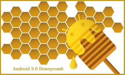 Honeycomb Android 3.0 - la dernière version du système d'exploitation Android