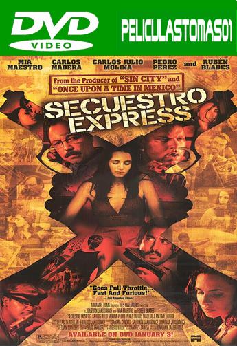 Secuestro Express (2005) DVDRip