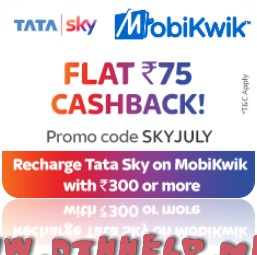 Mobikwik - Flat Rs.75 Cashback on Tata Sky DTH Recharge of Rs.300 or More