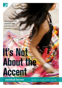 It's Not About the Accent By Caridad Ferrer