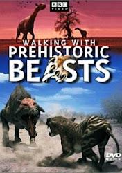 Walking With Beasts - Thời Đại Dã Thú