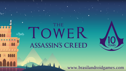 The Tower Assassin's Creed APK MOD DINHEIRO INFINITO