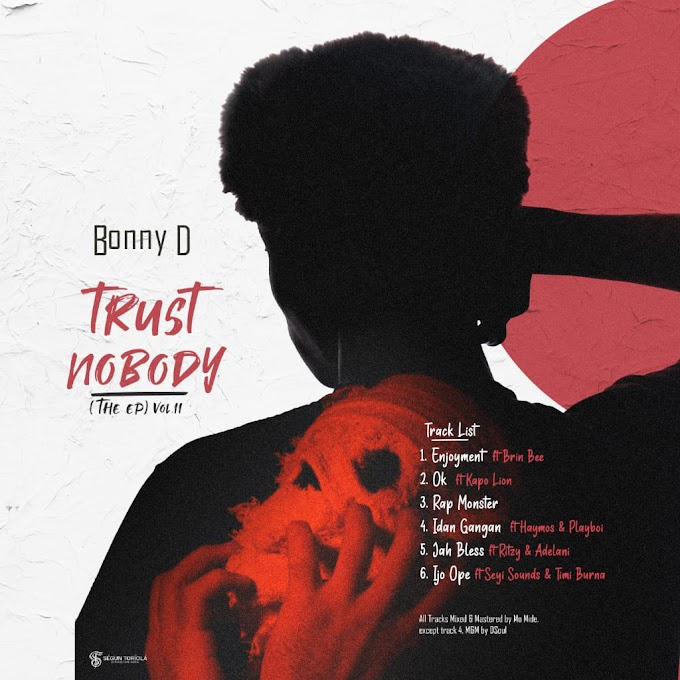 ALBUM : BONNY D - TRUST NOBODY EP ( VOL.2 )