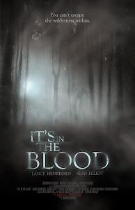 Khu Đầm Máu - It's In The Blood poster
