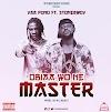 Yaa pono ft Stonebwoy-Obiara wo me master(produce by KCee)