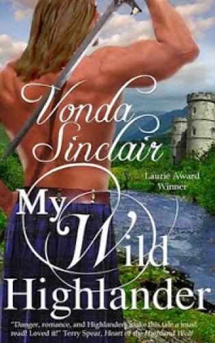 Historical Romance Review My Wild Highlander By Vonda Sinclair