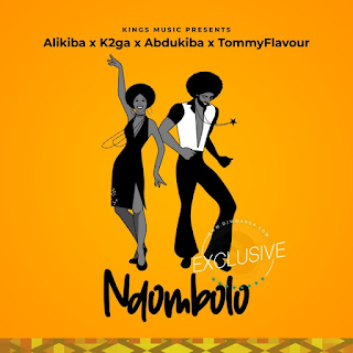 MP3 AUDIO   Alikiba Ft Abdukiba x K2ga & Tommy Flavour – Ndombolo (Mp3 Download)