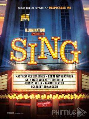 Phim Khi Động Vật Thi Hát - Sing (2016)