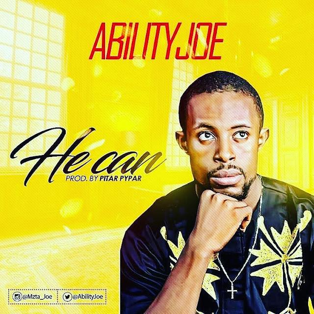 Watch   Download:   (AbilityJoe) - HE CAN   @AbilityJoe