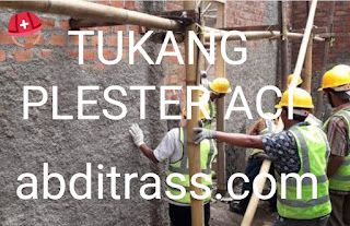 Hasil gambar untuk jasa plester aci ABDITRASS.COM