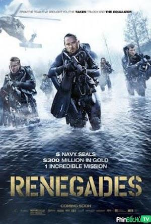 Phim Hồ Giấu Vàng - Renegades (2017)