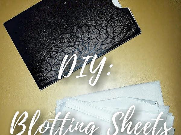DIY: Blotting Sheets