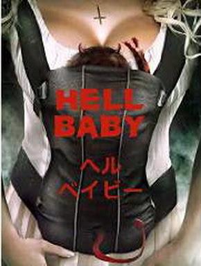 [MOVIES] ヘル・ベイビー / Hell Baby (2013)