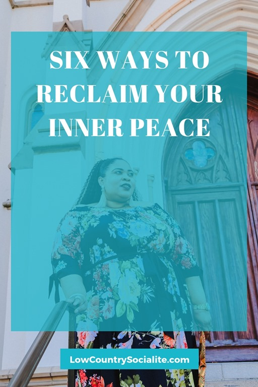 Six Ways to Reclaim Your Inner Peace