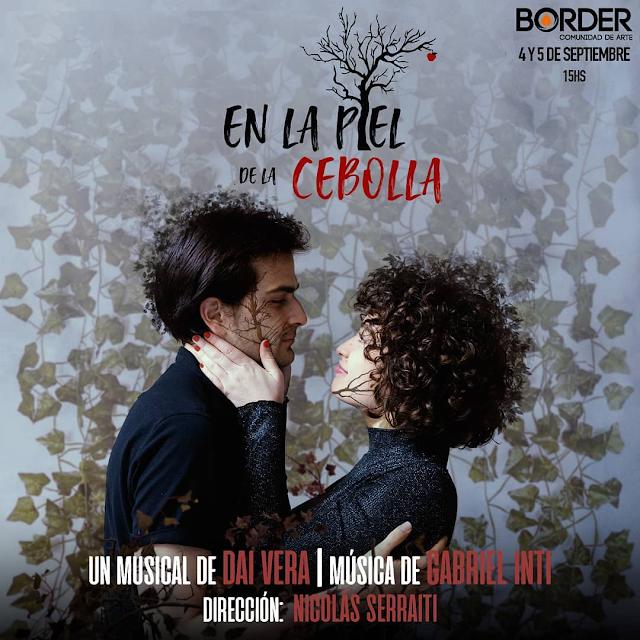 EN LA PIEL DE LA CEBOLLA Jueves 22..30 hs Teatro Border