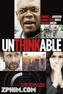 Vụ Khủng Bố Không Tưởng - Unthinkable (2010) Poster