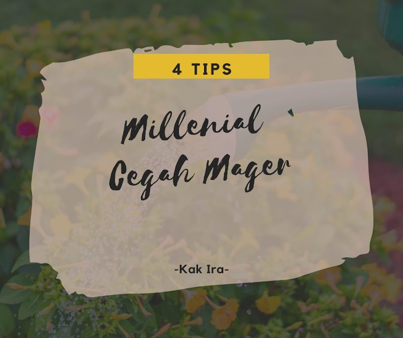 4 Tips Millenial Cegah Mager