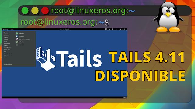Tails 4.11 Disponible con Tor 10 y almacenamiento persistente
