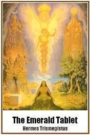 Cover of Hermes Trismegistus's Book The Emerald Tablet of Hermes Multiple Translations