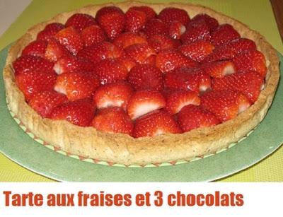 recette de la tarte aux fraises et 3 chocolat, pâte sablée à la noisette